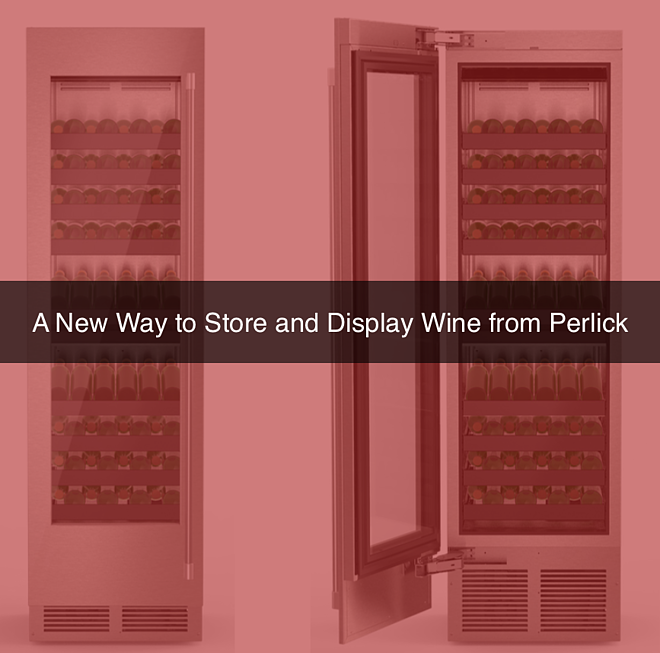A New Way to Store and Display Wine from Perlick.png